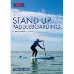 Stand Up Paddleboarding: A Beginners Guide