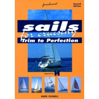 Sails for Cruising - Trim to Perfection 2nd edition