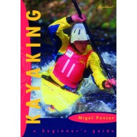 Kayaking : A Beginner's Guide