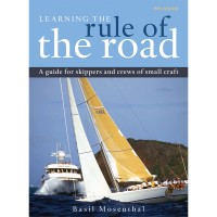 Learning the Rule of the Road: A Guide for Skippers & Crews of Small Craft