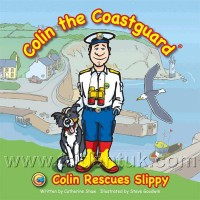Colin the Coastguard: Colin Rescues Slippy
