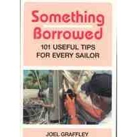 Something Borrowed 101 Useful Tips for Every Sailor